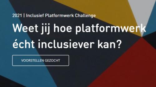 Challenge Inclusief Platformwerk 2021